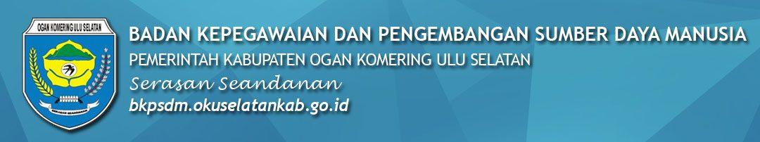 Portal Resmi Badan Kepegawaian dan Pengembangan Sumber Daya Manusia Pemerintah Kabupaten OKU Selatan